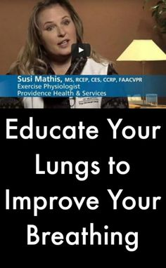 Educate Your Lungs to Improve Your Breathing #PulmonaryFibrosisNews