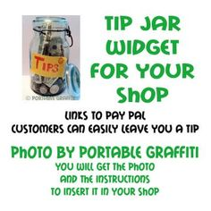 Tip Jar Widget for Your Shop  by Portable Graffiti Graphics