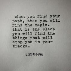 The path #jmstorm #jmstormquotes