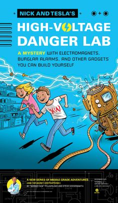 Nick and Tesla: Nick and Tesla's High-Voltage Danger Lab : A Mystery with Electromagnets, Burglar Alarms, and Other Gadgets You Can Build Yourself 1 by Bob Pflugfelder and Steve Hockensmith Hardcover) for sale online Catholic All Year, Common Sense Media, Science Fiction Books, Books For Teens, High Voltage, Chapter Books, Stevia, Kids And Parenting, Good Books