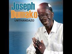 Joseph Dumako Umthandazo tracks - YouTube Universal Music Group, Joseph, Videos, Youtube, Youtubers, Youtube Movies