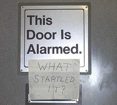 This Door Is Alarmed What