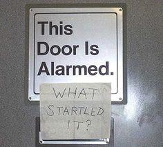 This Door Is Alarmed What