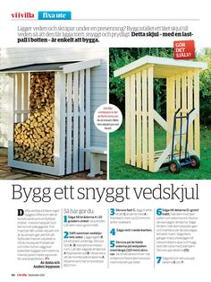 Vi i Villa nr 8 2013 by Vi i Villa - issuu Garden Projects, Outdoor Projects, Firewood Shed, Wood Store, Garden Paths, Garden Inspiration, Outdoor Gardens, Outdoor Living, Villa