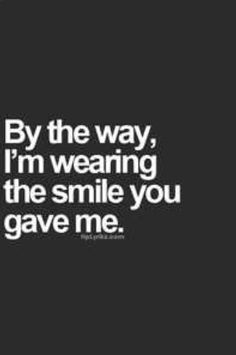 Here is our collection of the best and most romantic love quotes for your boyfriend. Show how much You love Him using these sweet and cute quotes for him. Inspirational Quotes For Girls, Great Quotes, Quotes To Live By, Funny Quotes, Jokes Quotes, Top Quotes, You Make Me Smile Quotes, Quotes Love, His Smile Quotes