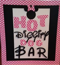 Minnie Mouse Birthday party Hot Diggity Dog Bar