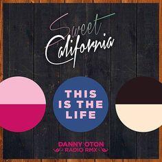Sweet California: This is the life (Danny oton radio remix) (CD Single) - 2014.