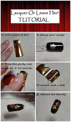 I so need to try this foil technque by Lacquer or Leave Her!: Tutorial: stamping with nail foils