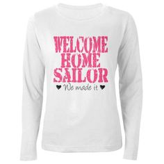Welcome Home Sailor Women's Long Sleeve T-Shirt