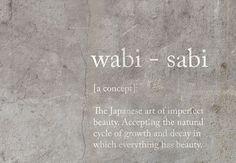 Concepto de Wabi- sabi.