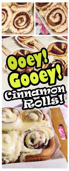 Recipe for the most ooey, gooey Cinnamon Rolls ever! Easy-to-make and guaranteed to please. #cinnamonrolls #cinnamon #dessert