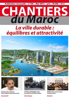 #Chantiers du #Maroc #Magazine #BTP #Architecture #bâtiment #construction #Archimedia