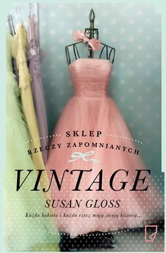 "Gloss Susan, ""Vintage"", Warszawa, Marginesy, 354 s. Rose Dress, Costume Dress, Book Publishing, Perfume Bottles, Books, Pink, Vintage, Beauty, Book Covers"