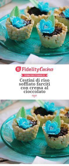 Cestini di riso soffiato farciti con crema al cioccolato