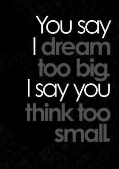 You think way to small. Think big.