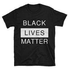Unisex Black Lives Matter Black Shirt