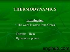 A to z guide to thermodynamics heat mass transfer and fluids thermodynamics covers a very broad field and is a base to many branches of engineering and technologying thermodynamics or applied thermodynamics fandeluxe Images