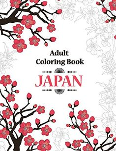 Adult Coloring Book - Japan by Oancea Camelia http://www.amazon.com/dp/151764609X/ref=cm_sw_r_pi_dp_xt35wb1DX0K30