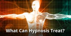 what can hypnosis treat