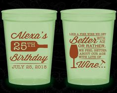 25th Birthday Glow in the Dark Cups, Wine Birthday, We get better with age, Glow Birthday Party (20099)