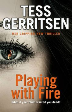 Zoom: Playing with Fire by Tess Gerritsen