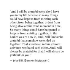 And I'll always be grateful for you! Grateful Quotes Love, Love Quotes For Him, Always Be Grateful, Grateful For You, Mood Quotes, Crush Quotes, Life Quotes, New Relationship Quotes, Relationships