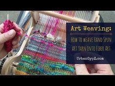 Art Weaving: How to weave handspun yarn into fiber art | UrbanGypZ.com