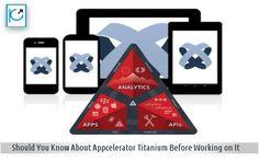 What Information Should You Know About Appcelerator Titanium Before Working on It  #titanium #crossplatform #titaniumframework #mobile #app #tech