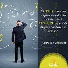 Faça, não dê desculpas.    #reflexao #transformacao #coaching #realizacao #rodrigomourao #mindset #rmfactory #youtube #curso #bomdia #boanoite #mentoria #consultoria