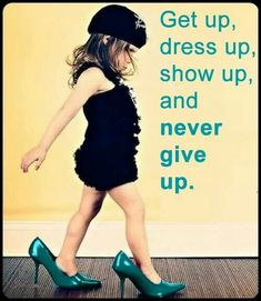 Ovarian Cancer Awareness  ~  Get up , dress up , show up and never give up .
