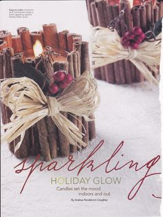 great rustic candles, are those cinnamon sticks?