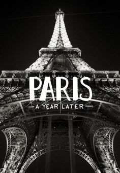 Paris: A Year Later  |  The Fresh Exchange
