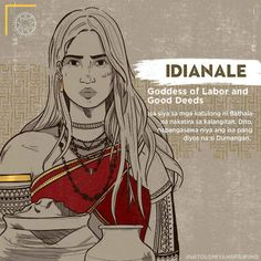 "Idianale ""Goddess of Labor and Good Deeds"" is one of the servants of Bathala who lives in the sky. Here, she married another god named Dumangan. Filipino Words, Filipino Art, Filipino Culture, Filipino Tattoos, Philippine Mythology, Philippine Art, Mythological Creatures, Mythical Creatures, Traditional Filipino Tattoo"