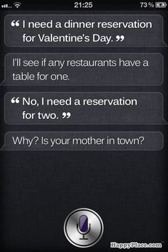 AHAHAH! if i ever get an iphone; a majority of my time will be spent talking to siri.