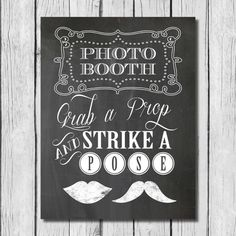 I can make this - Photo Booth Printable Chalkboard Sign - 11x14 - Instant Download - Grab a Prop and Strike a Pose, Mustache and Lips