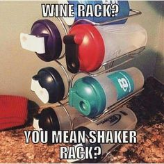 Lol good idea wine rack used for shaker cups