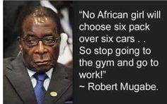 Daily Inspiration Quotes, Great Quotes, Funny Quotes, Funny Pics, Mugabe Quotes, Africa Quotes, African Proverb, Knowledge And Wisdom, Knowledge Quotes