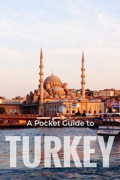 Guide to Turkey