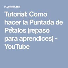 Tutorial: Como hacer la Puntada de Pétalos (repaso para aprendices) - YouTube
