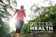Better Health in 4 Easy Steps   iMom