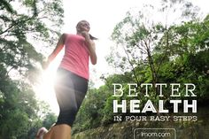 Better Health in 4 Easy Steps | iMom