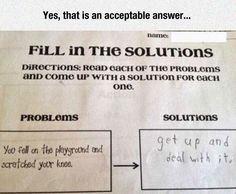 That's Actually A Legit Answer.  I feel like I just found Phil Robertson's childhood homework.