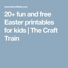 20+ fun and free Easter printables for kids | The Craft Train