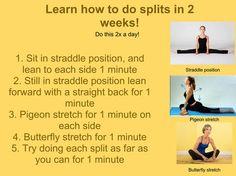 Learn how to do splits in 2 weeks.