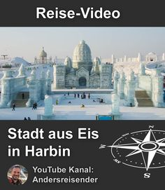 City of Ice: Harbin and the Ice & Snow World Harbin, Taj Mahal, Asia, Wanderlust, Snow, Youtube, City, World, Building