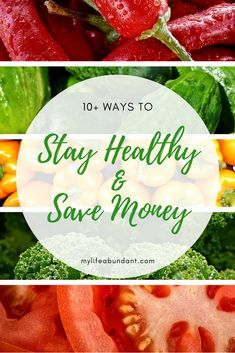 You can Save Money and Stay Healthy and be able to afford the best foods for you and your family.  via @tammy1999