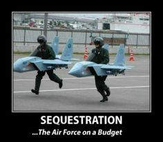 """Impact of the Sequestration: """"Although no laughing matter to the military community, the sequestration may find us being creative with our personal finances as well."""""""