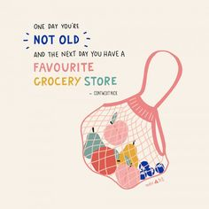 One day you're not old and the next day you have a favourite grocery store Cute Illustration, Digital Illustration, Food Illustrations, Happy Friday, Cute Wallpapers, Cute Art, Creations, Branding, Graphic Design