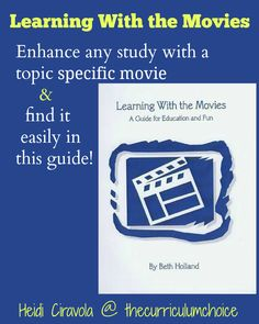 Learning with the Movies is a book offering lists by category & time period with detailed reviews to help you choose movies to enhance your childs learning.