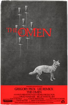 The Omen (1976) - I love this version of the poster. Somewhat surprising for Richard Donner to get this out. An American ambassador learns to his horror that his son is actually the literal Antichrist.